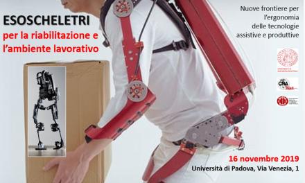 Esoscheletri per la riabilitazione e l'ambiente lavorativo – 16 novembre Università di Padova