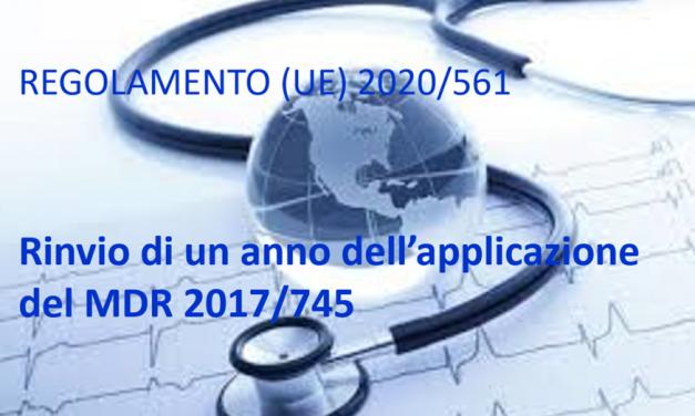 Regolamento (UE) 2020/561: rinvio di un anno della data di applicazione del MDR 2017/745